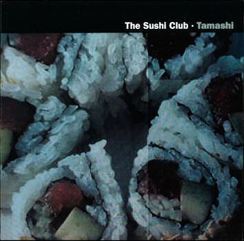 The Sushi Club Tamashi