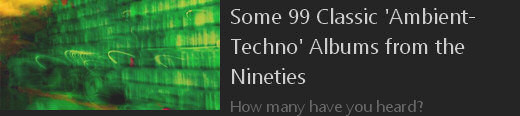 some-99-classic-ambient-techno-albums